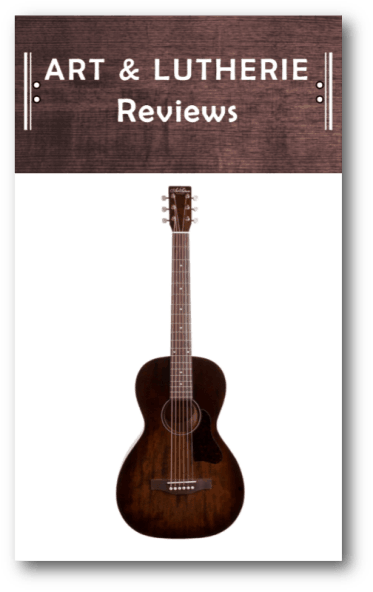 Art and Lutherie Guitar Reviews