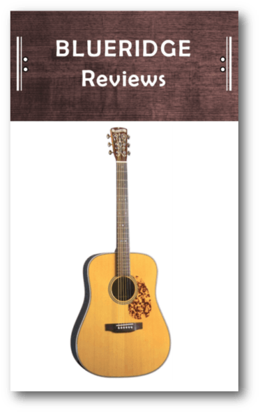 Blueridge Guitar Reviews