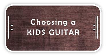Choosing a kids guitar