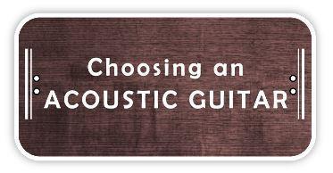 Choosing an acoustic guitarChoosing an acoustic guitar